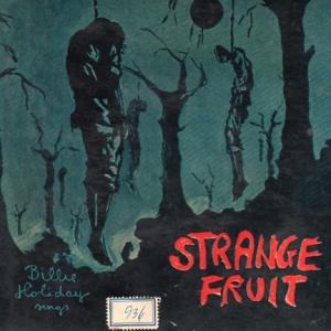 billie holiday's strange fruit
